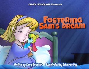 Fostering Sams Dream