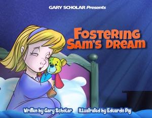 Fostering Sams Dream